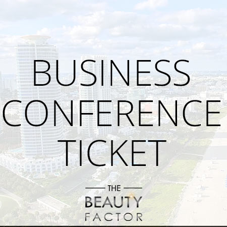 Business Ticket to The Beauty Factor Miami